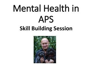Mental Health in APS