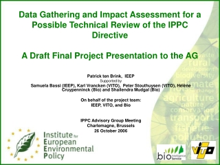Patrick ten Brink,  IEEP Supported by