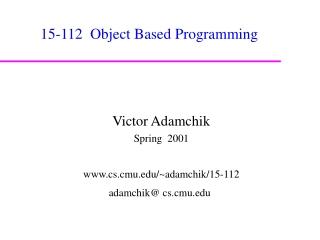 15-112  Object Based Programming