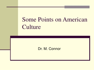 Some Points on American Culture