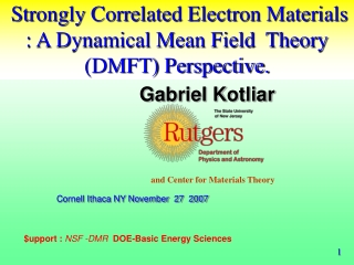 Strongly Correlated Electron Materials : A Dynamical Mean Field  Theory (DMFT) Perspective.
