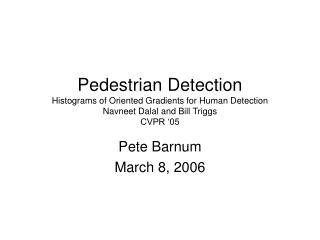 Pete Barnum March 8, 2006