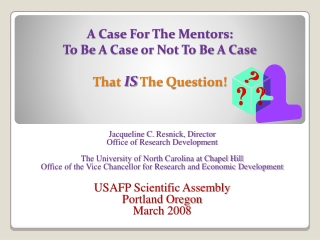 A Case For The Mentors: To Be A Case or Not To Be A Case That  IS  The Question!