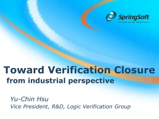 Toward Verification Closure   from industrial perspective