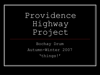 Providence Highway Project