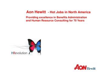 Aon Hewitt   - Hot Jobs in North America