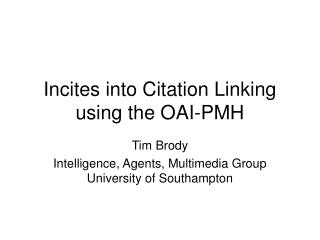 Incites into Citation Linking using the OAI-PMH