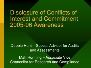 Disclosure of Conflicts of Interest and Commitment 2005-06 Awareness