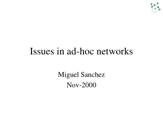 Issues in ad-hoc networks