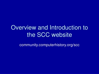 Overview and Introduction to the SCC website