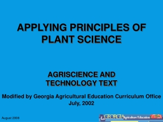 APPLYING PRINCIPLES OF PLANT SCIENCE