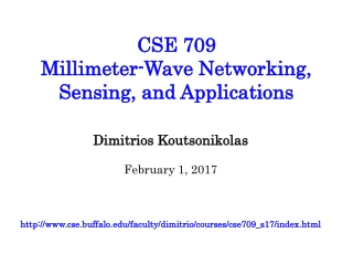 CSE 709  Millimeter-Wave Networking, Sensing, and Applications