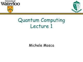Quantum Computing Lecture 1
