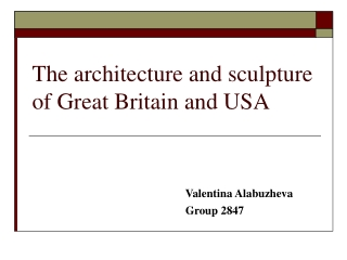 The architecture and sculpture of Great Britain and USA