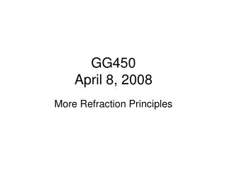 GG450  April 8, 2008