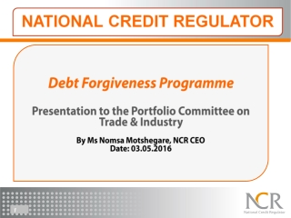 Debt Forgiveness Programme Presentation to the Portfolio Committee on Trade & Industry