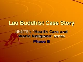 Lao Buddhist Case Story