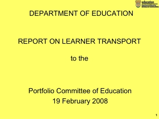 REPORT ON LEARNER TRANSPORT  to the