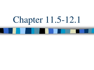 Chapter 11.5-12.1