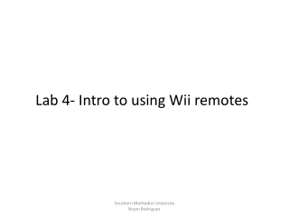 Lab 4- Intro to using Wii remotes