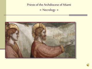 Priests of the Archdiocese of Miami « Necrology   »