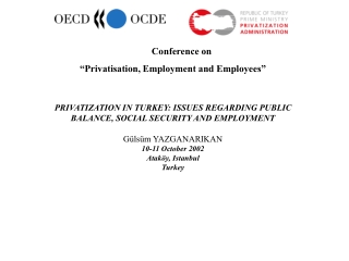 """Conference on """"Privatisation, Employment and Employees"""""""
