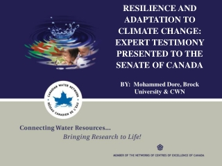 RESILIENCE AND ADAPTATION TO CLIMATE CHANGE:  EXPERT TESTIMONY PRESENTED TO THE SENATE OF CANADA