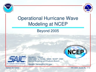 Operational Hurricane Wave Modeling at NCEP