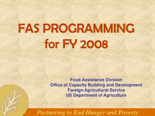 FAS PROGRAMMING for FY 2008