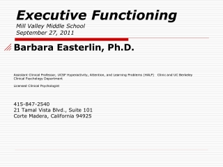 Executive Functioning Mill Valley Middle School  September 27, 2011