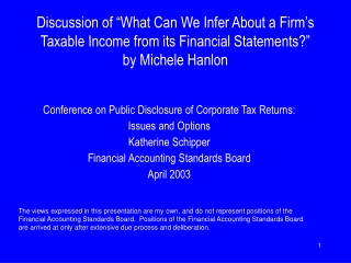 Conference on Public Disclosure of Corporate Tax Returns: Issues and Options Katherine Schipper