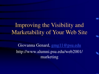 Improving the Visibility and Marketability of Your Web Site
