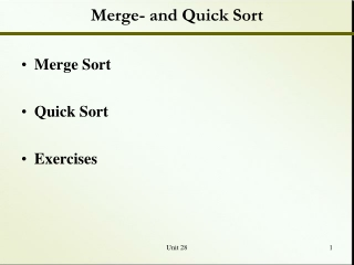 Merge- and Quick Sort