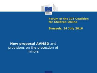 Forum of the ICT Coalition for Children Online Brussels, 14 July 2016