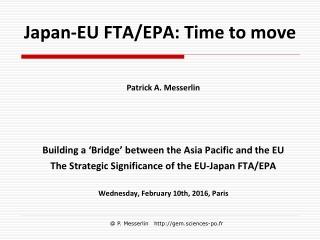 Japan-EU FTA/EPA: Time to move
