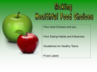 Making  Healthful Food Choices