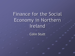 Finance for the Social Economy in Northern Ireland