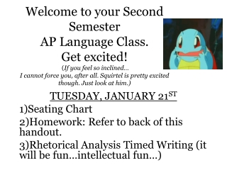TUESDAY, JANUARY 21 ST Seating Chart  Homework: Refer to back of this handout.