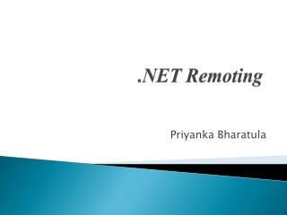 . NET  Remoting