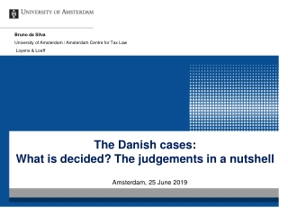 The  Danish cases: What  is  decided ? The  judgements  in a  nutshell