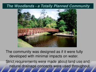 The Woodlands - a Totally Planned Community
