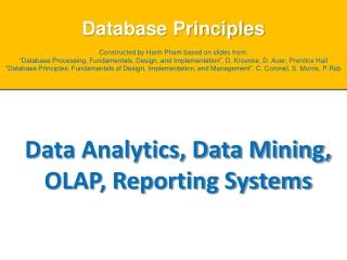 Data Analytics, Data Mining, OLAP, Reporting Systems