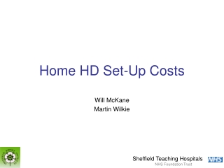Home HD Set-Up Costs