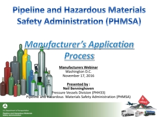 Pipeline and Hazardous Materials Safety Administration (PHMSA) Manufacturer's Application Process