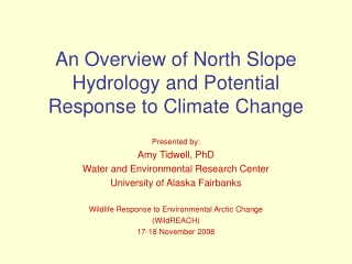 An Overview of North Slope Hydrology and Potential Response to Climate Change