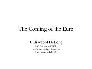 The Coming of the Euro