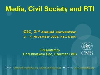 Email :  nbrao@cmsindia ,  info@cmsindia  ; Website :  cmsindia