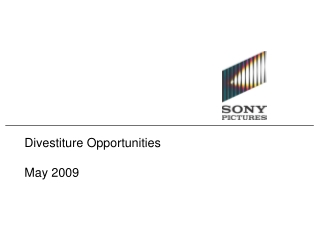Divestiture Opportunities   May 2009