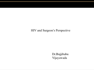HIV and Surgeon's Perspective