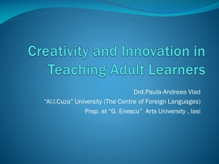 Creativity and Innovation in Teaching Adult Learners